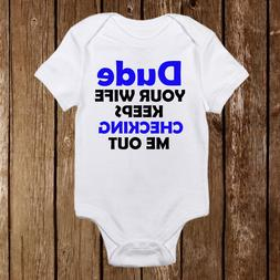 Baby Boy Onesie Your wife keeps checking me out Funny Onesie