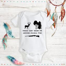 I'm Proof That Daddy Isn't Always Hunting Baby Unisex Onesie