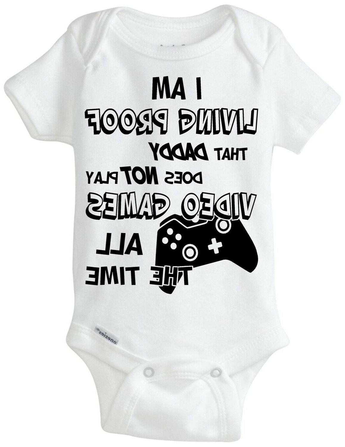 I'm Proof Daddy Play Video The Baby Gerber Onesie