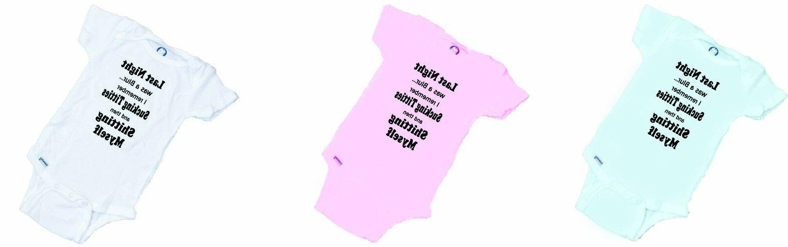 LAST NIGHT a Blur..... Baby or Tee PERFECT GIFT!