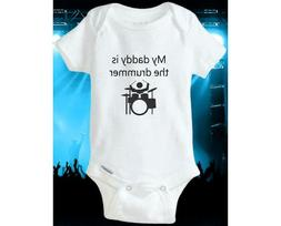 My daddy is the Drummer Baby onesie® Gerber Boy/Girl Shirt
